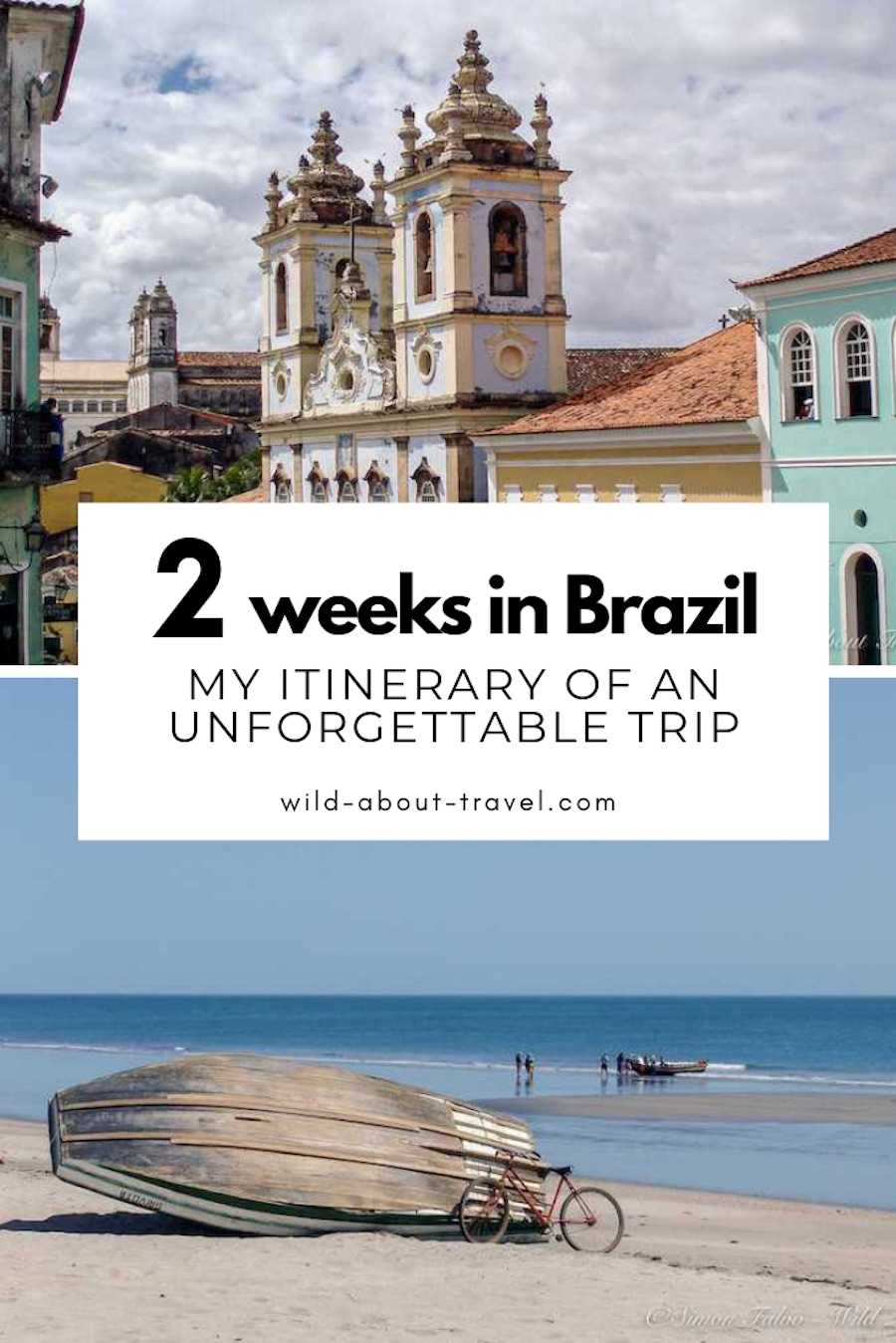 2 Weeks in Brazil: My Itinerary of an Unforgettable Trip