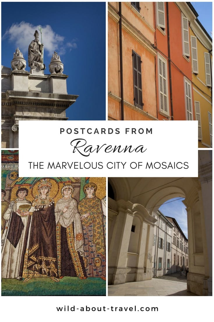 Postcards from Ravenna, the Marvelous City of Mosaics
