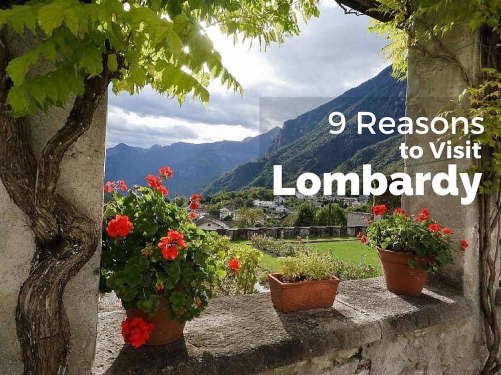 9 reasons to visit Lombardy