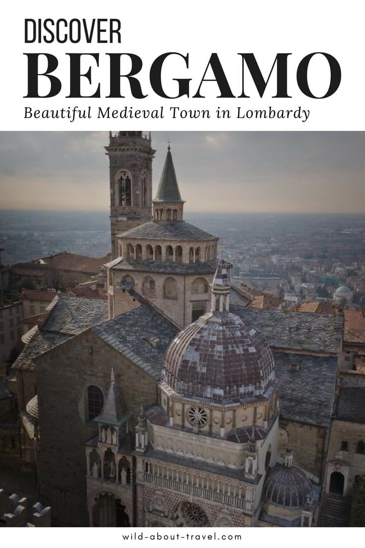 Discover Bergamo Beautiful Medieval Town in Lombardy