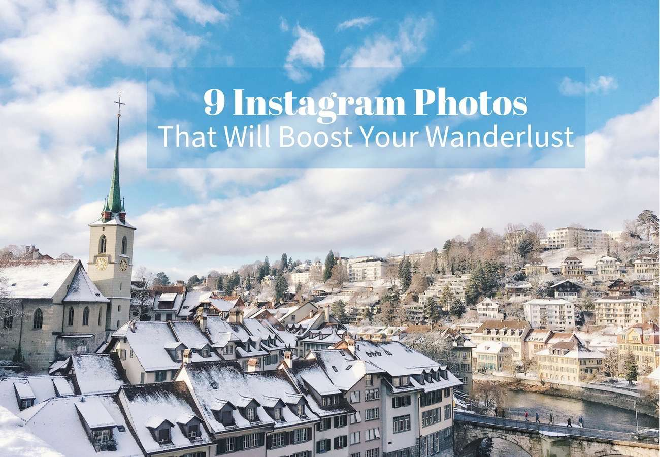 9 Instagram Photos to Boost Your Wanderlust