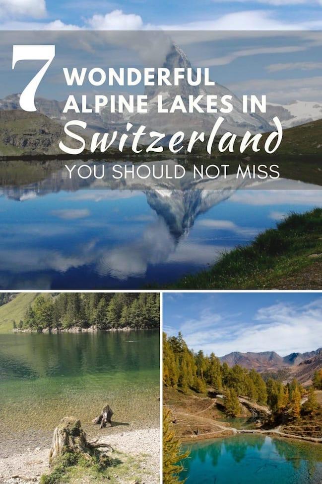 7 Wonderful Alpine Lakes in Switzerland