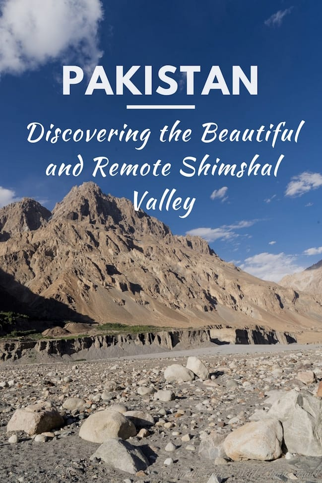 Discovering the Beautiful and Remote Shimshal Valley
