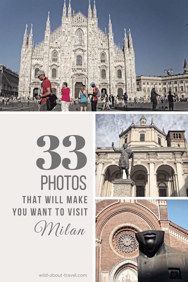 Visit Milan in 33 Photos