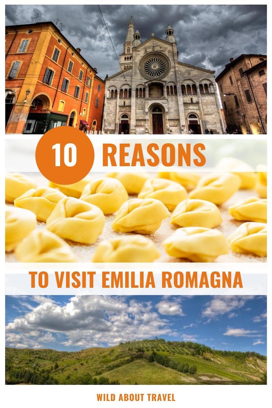10 reasons to visit Emilia Romagna