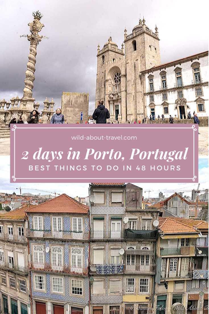2 days in Porto, Portugal