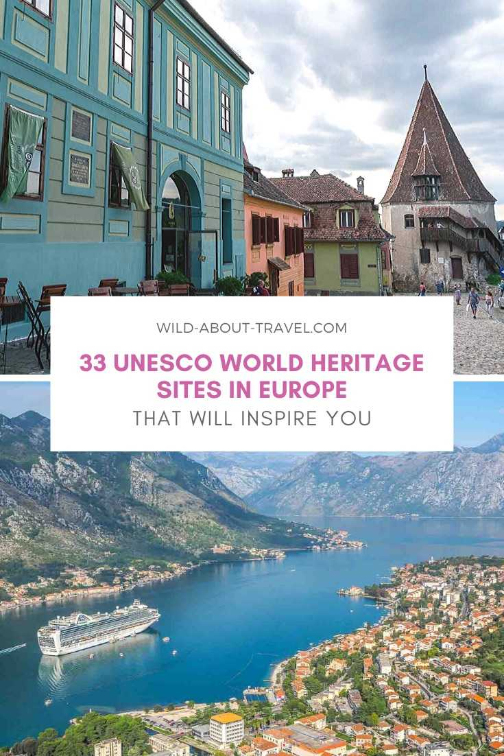 UNESCO WORLD HERITAGE SITES IN EUROPE