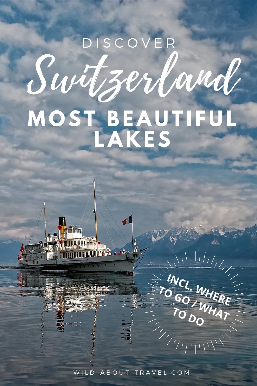 Most Beautiful Swiss Lakes